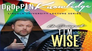 droppin knowledge featuring tim wise