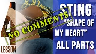 Sting - Shape Of My Heart - Guitar lesson #4/4 (ALL PARTS) | -= MuzClass =- by Pavel Stepanov