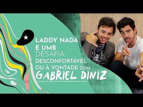 Gabriel Diniz: À vontade ou desconfortável? feat Laddy Nada