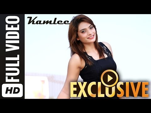 Kamlee Full OFFICIAL Video Song | Feat. Sonia J. Patel | Latest Hindi Songs 2015