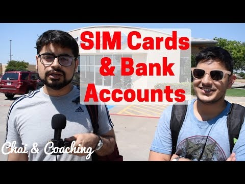 How To Get SIM Cards & Bank Accounts For F1 International Students In America