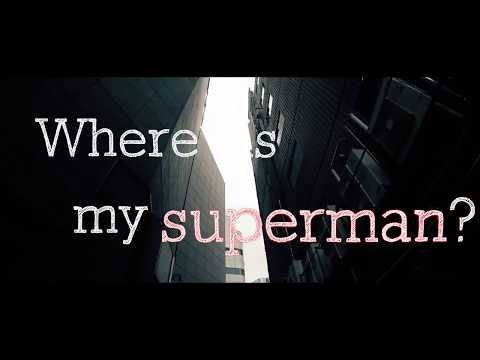 Unknöwn Kun - My Superman (Lyric Video)