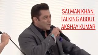Salman Khan On Akshay Kumar and amitabh Bachchan,  My life is Boring