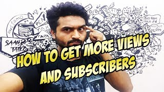 HOW TO GET MORE VIEWS AND SUBSCRIBERS | QNA