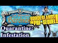 Quarantine: Infestation - BORDERLANDS: THE PRE-SEQUEL REMASTERED Quest Walkthrough from GuildMaster
