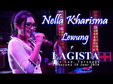 Nella Kharisma - Lewung - LAGISTA Live Ambarawa 18 Juni 2018 | HD Video