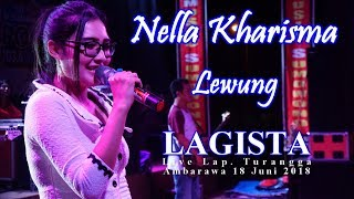 Nella Kharisma - Lewung - LAGISTA Live Ambarawa 18 Juni 2018 | HD Video