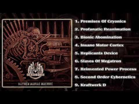 Deadborn - Mayhem Maniac Machine (FULL ALBUM/HD) [Apostasy Records]