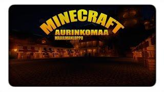Minecraft: Aurinkomaa | Ep 3 | Sahankäytön ensiaskeleet!
