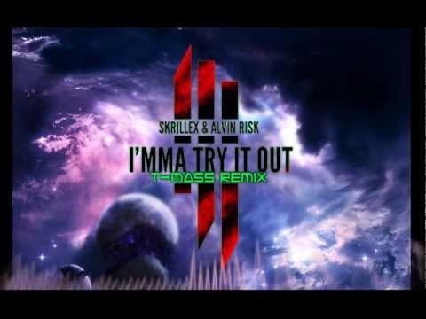 Skrillex + Alvin Risk - TRY IT OUT (T-Mass Remix)