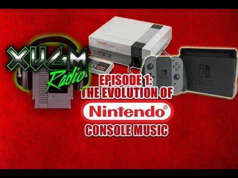 XVGM Radio Podcast - Episode 1: The Evolution of Nintendo Console Music