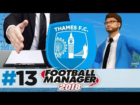 THAMES FC | EPISODE 13 | JOB OFFERS?! | FOOTBALL MANAGER 2018