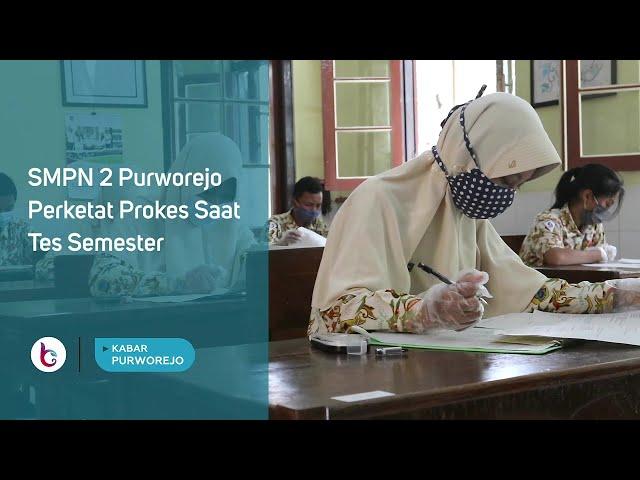 SMPN 2 Purworejo Perketat Prokes Saat Tes Semester