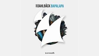 John Dahlbäck - Bapalapa (Extended Mix)