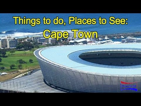 Things to do, Places to See: Cape Town