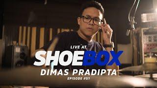 Dimas Pradipta Live at Shoebox Sessions | Shoebox #51