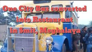 Ka Bus bala pynkylla Restaurant ha Smit, Shillong, Meghalaya
