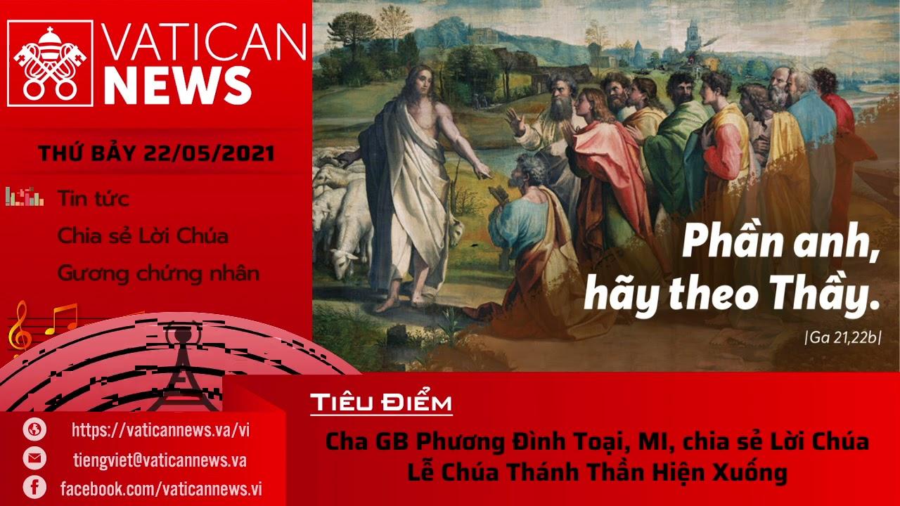 Radio thứ Bảy 22/05/2021 - Vatican News Tiếng Việt