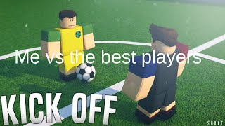 Roblox - KICK OFF - playing with the best players