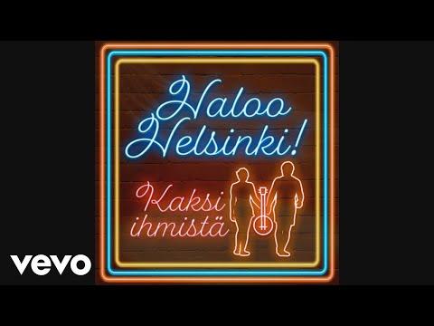 Haloo Helsinki! - Kaksi ihmistä (Audio)