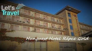 Hunguest Hotel Répce Gold - Bükfürdő (Ungarn/Hungary) | Let's Travel