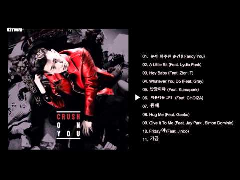 [Full Album]Crush(크러쉬) 1집Crush On You
