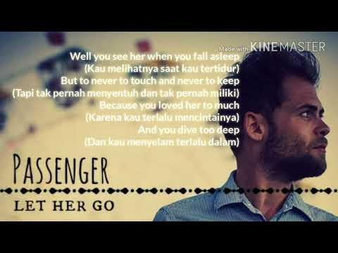 Passenger - Let her Go (teks dan terjemahan indo)