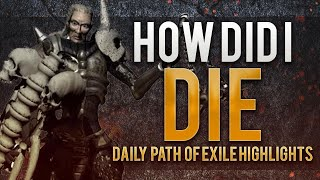 How did I die? | Daily Path of Exile Highlights