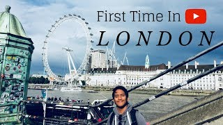 First time in London ! Summer 2017
