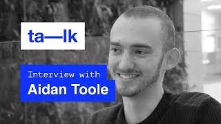 ta–lk Podcast: Aidan Toole [SE.2 EP:3] Interning at Fantasy + Facebook
