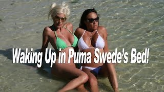 Waking up in Bed with Puma Swede!