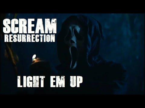Scream Resurrection - Light Em Up [Music Video]