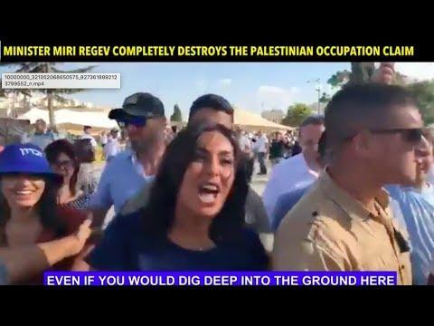 MIRI REGEV DESTROYS THE PALESTINIAN OCCUPATION CLAIM