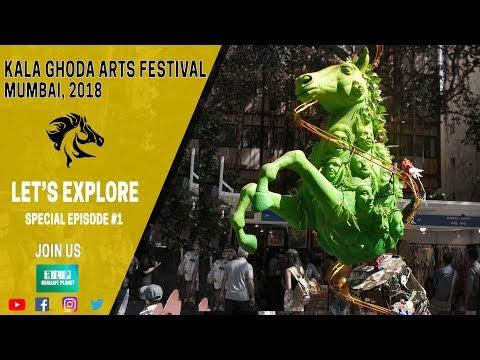 Kala Ghoda Art Festival Mumbai 2018, Let's Explore Special Episode#1