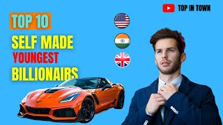 Top 10 Youngest Self Made Billionaires in the World 2020 |  World's Youngest Billionaire