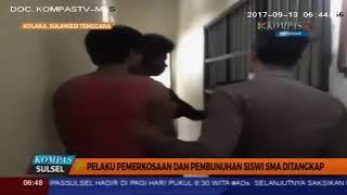 2 Pelaku pemerkosaan dan pembunuhan siswi SMA di Pomalaa di Tangkap - KSS