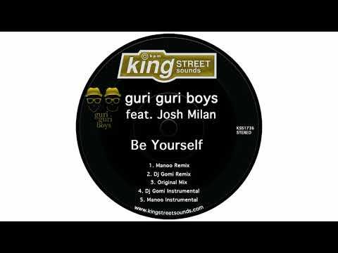 guri guri boys feat. Josh Milan - Be Yourself (Manoo Remix)