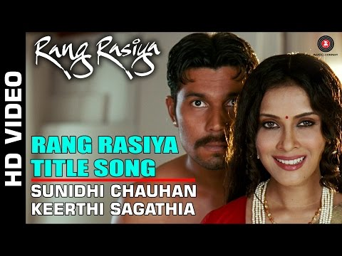 Rang Rasiya Title  Full Video  Rang Rasiya  Randeep Hooda & Nandana Sen