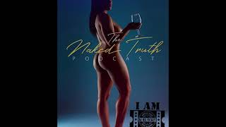 The Naked Truth Ep 5 featuring DJ Milticket: #RIPNIP