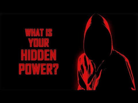 What Is Your Hidden Power?