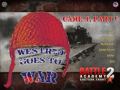 Battle Academy 2, Game 3, Part 1 |