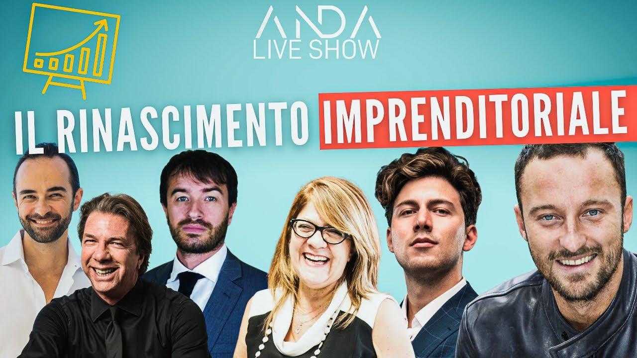 ANDA Live Show 6 – Il rinascimento imprenditoriale