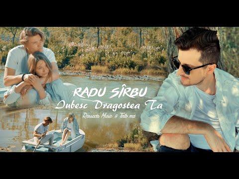 Radu Sirbu - Iubesc Dragostea Ta