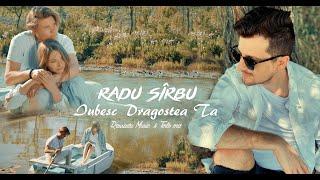 Смотреть клип Radu Sirbu - Iubesc Dragostea Ta