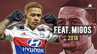 Memphis Depay - Sublime Dribbling Skills & Goals 2017/2018