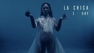 LA CHICA - 3 & HOY (Official Video)