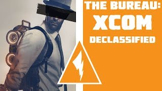 SaD Quickie: The Bureau: XCOM Declassified