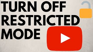 How To Turn Off YouTube Restricted Mode On Phone - Android and iOS