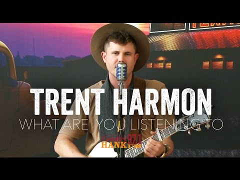 Trent Harmon - What Are You Listening To