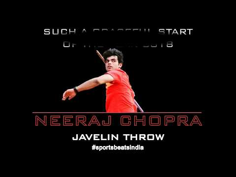 Neeraj Chopra's first throw of 2018